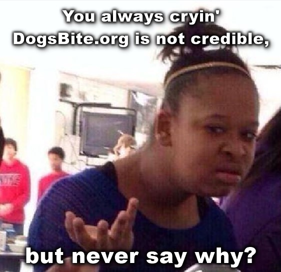 dogsbite not credible but never say why meme